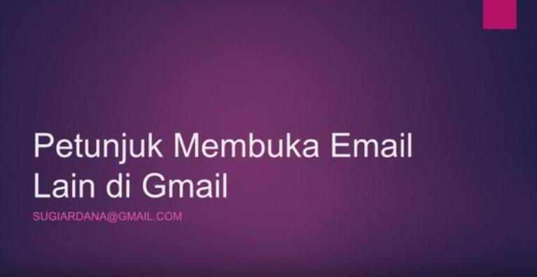 Petunjuk Buka Email Lain di Gmail